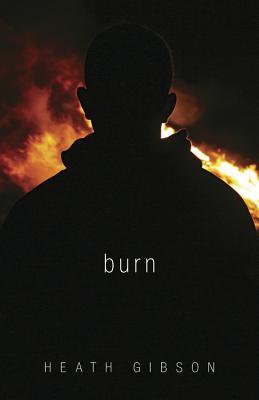 Burn By Gibson, Heath