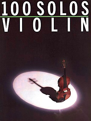 100 Solos Violin By Hal Leonard Publishing Corporation (COR)